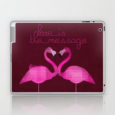 Love is the message Laptop & iPad Skin