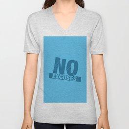 No Excuses - Blue Unisex V-Neck