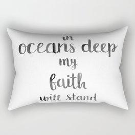 In Oceans Deep Quote Rectangular Pillow