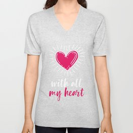 Valentine   With All My Heart Unisex V-Neck