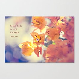 Begin with Joy Canvas Print