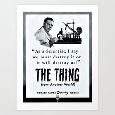 We must destroy The Thing! Art Print