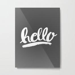 Hello Hand lettering - Dark Gray Metal Print
