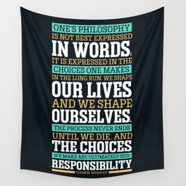 Lab No. 4 One's Philosophy Is Not Best Expressed Eleanor Roosevelt Life Inspirational Quote Wall Tapestry