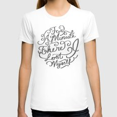 For a Minute there I lost Myself  MEDIUM White Womens Fitted Tee