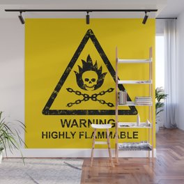 Warning: Highly Flammable Wall Mural