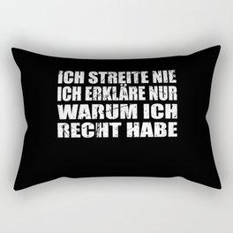 I Never Argue I Just Explain Why I'm Right ... Rectangular Pillow
