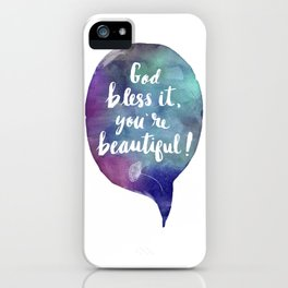 God bless it, you're beautiful! (Valentine Love Note) iPhone Case