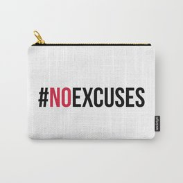 No Excuses Gym Quote Carry-All Pouch