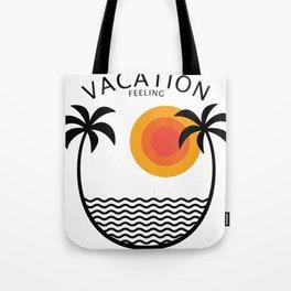 vacation feeling beach beach vacation travel Tote Bag