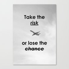 Motivational - Take The Risk - Motivation Canvas Print