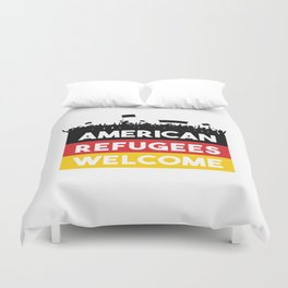 American Refugees Welcome shirt Duvet Cover