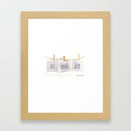 So Much Joy Framed Art Print