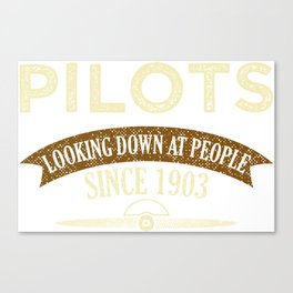 Pilot Proud Aviation Lover Gift Idea Canvas Print