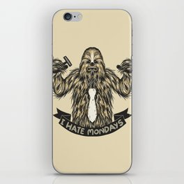 Chewie I Hate Mondays iPhone Skin