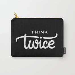 Think twice #2 Carry-All Pouch