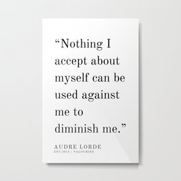 13  | Audre Lorde |Audre Lorde Quotes | 200621 | Black Excellence Metal Print