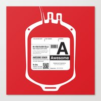 My Blood Type is A, for Awesome! Canvas Print