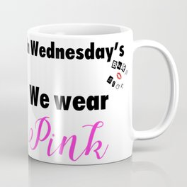 Mean Girls Coffee Mug