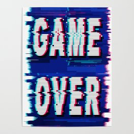 Game Over Glitch Text Distorted Poster