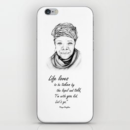 Maya Angelou Quote - Take Life by the Lapels - Art and Apparel iPhone Skin