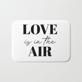 love is in the air Bath Mat