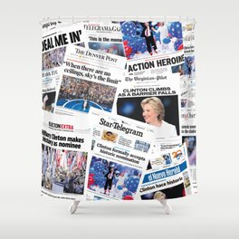 Hillary 2016 Historic Front Pages Shower Curtain