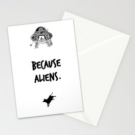 Because Aliens. Stationery Cards
