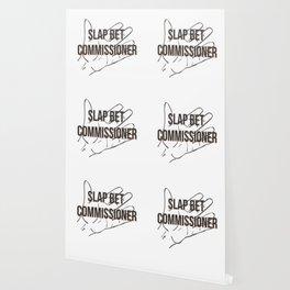 Slap bet commissioner Wallpaper