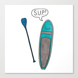 SUP Stand Up Paddleboard Cute! Canvas Print