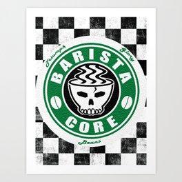 Barista Core Poster Art Print