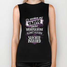 ze noemen mij tante omdat medeplichtige klinkt als een slechte invloed denmark t-shirts Biker Tank