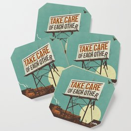 TAKE CARE OF EACH OTHER Coaster
