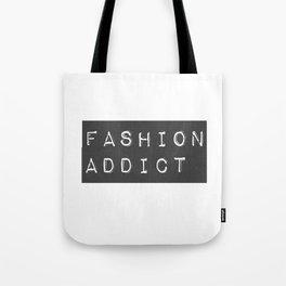 Fashion Addict Tote Bag