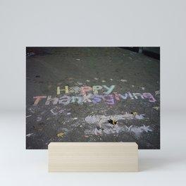Chalk on Sidewalk: Happy Thanksgiving Mini Art Print