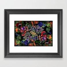 Love as thou wilt Framed Art Print