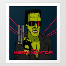 The Hermanator Art Print