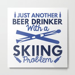 Beer Drinker Skiing Metal Print