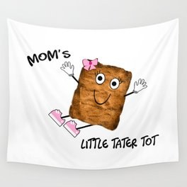 Mom's Little Tater Tot Girl Wall Tapestry