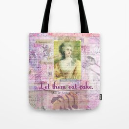Marie Antoinette Let Them Eat Cake quote Tote Bag