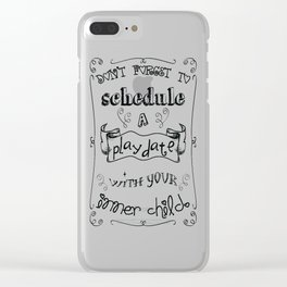 Don't forget to schedule a play date with your inner child in black and white Clear iPhone Case
