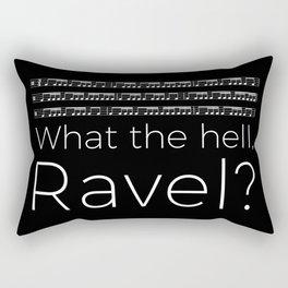 What the hell, Ravel? (black) Rectangular Pillow
