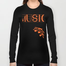 Music is not what I do, it's who I am 3 Long Sleeve T-shirt