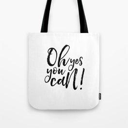 PRINTABLE Art,Oh Yes You Can,Baby Print,Nursery Decor,Kids Decor,Inspirational Quote,Printable Aleks Tote Bag