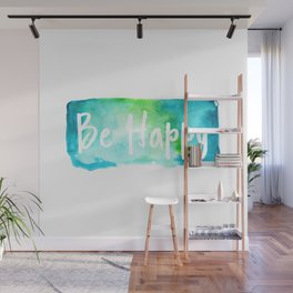 Be Happy Wall Mural