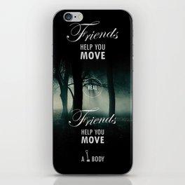 Friends Help You Move iPhone Skin