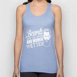 Bearded men make life better and women wetter Unisex Tank Top