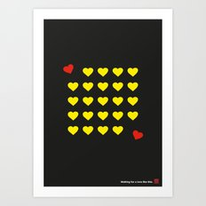 Waiting for a love like this. Art Print