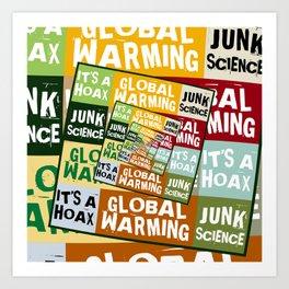Global Warming Fraud Art Print