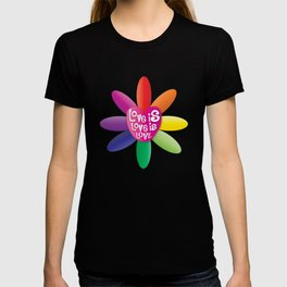 Love is Love is Love - Rainbow Flower T-shirt
